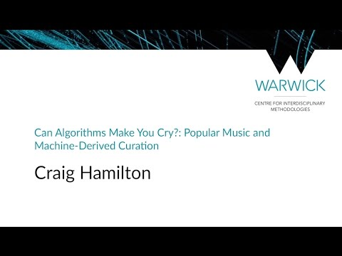 Can Algorithms Make You Cry? | Craig Hamilton | #CIMStreams