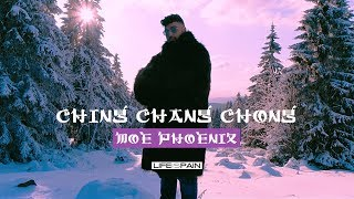 Moe Phoenix - Ching Chang Chong (prod. by FL3X & Unik)