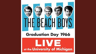 Graduation Day (Live At The University Of Michigan/1966/Show 1)