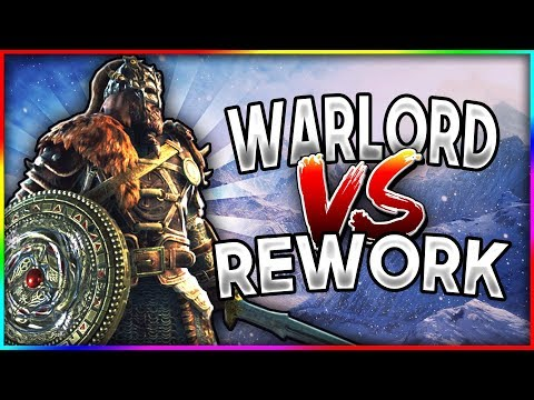 [For Honor] WARLORD VS REWORKED CHARACTERS!