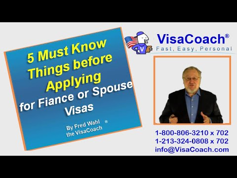 5 Must Know Things before Applying Fiance Visa or Spouse Visa