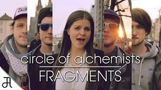 "Circle Of Alchemists - FRAGMENTS [OFFICIAL VIDEO] feat. Ijeja   2. Single Album ""Lost Aurum"""