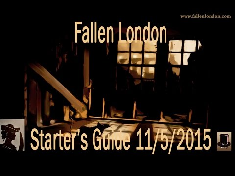 Fallen London - Starter's Guide to Browser Game Excellence