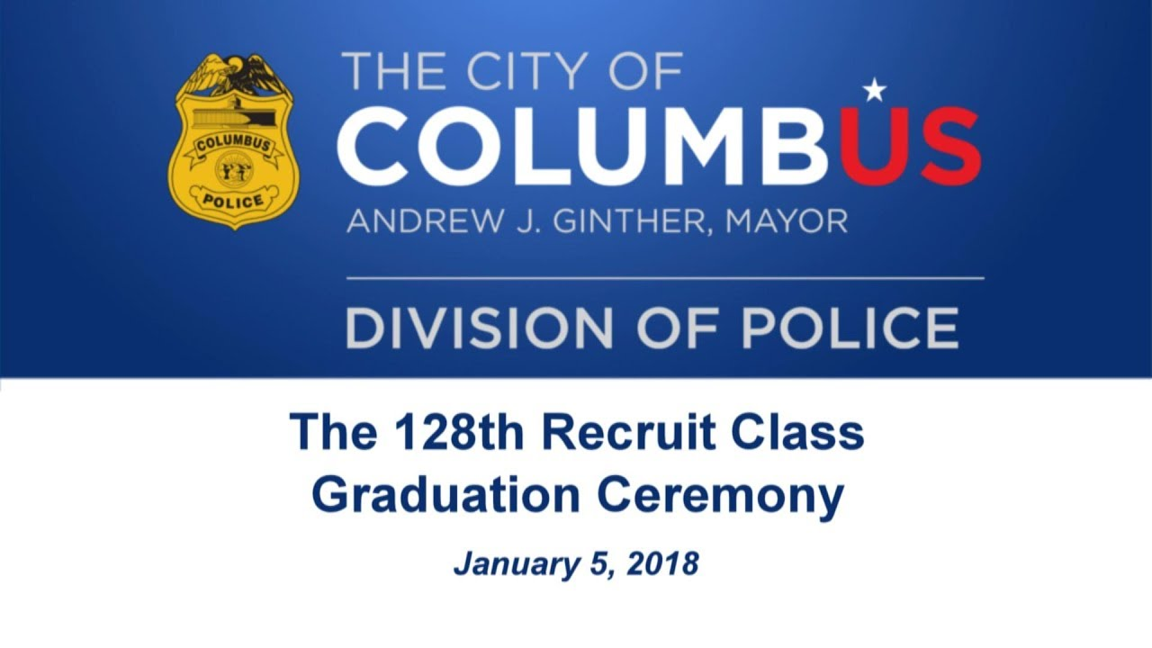 columbus division of police graduation ceremony youtube