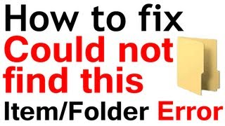 how to fix could not find this item error when deleting files