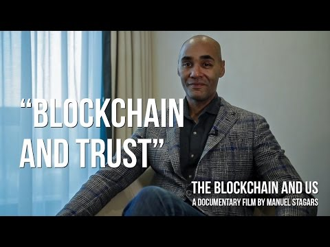The Blockchain and Us 2017 Documentary