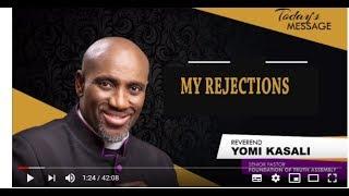 Rev Yomi Kasali | My Rejections