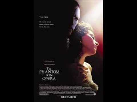 Phantom of the Opera 2004 Version Song Main Theme