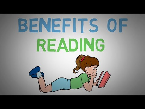 Why You Should Read Books- The Benefits of Reading More (animated)