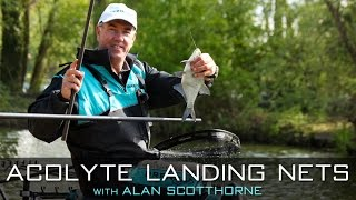 Acolyte Landing Nets With Alan Scotthorne