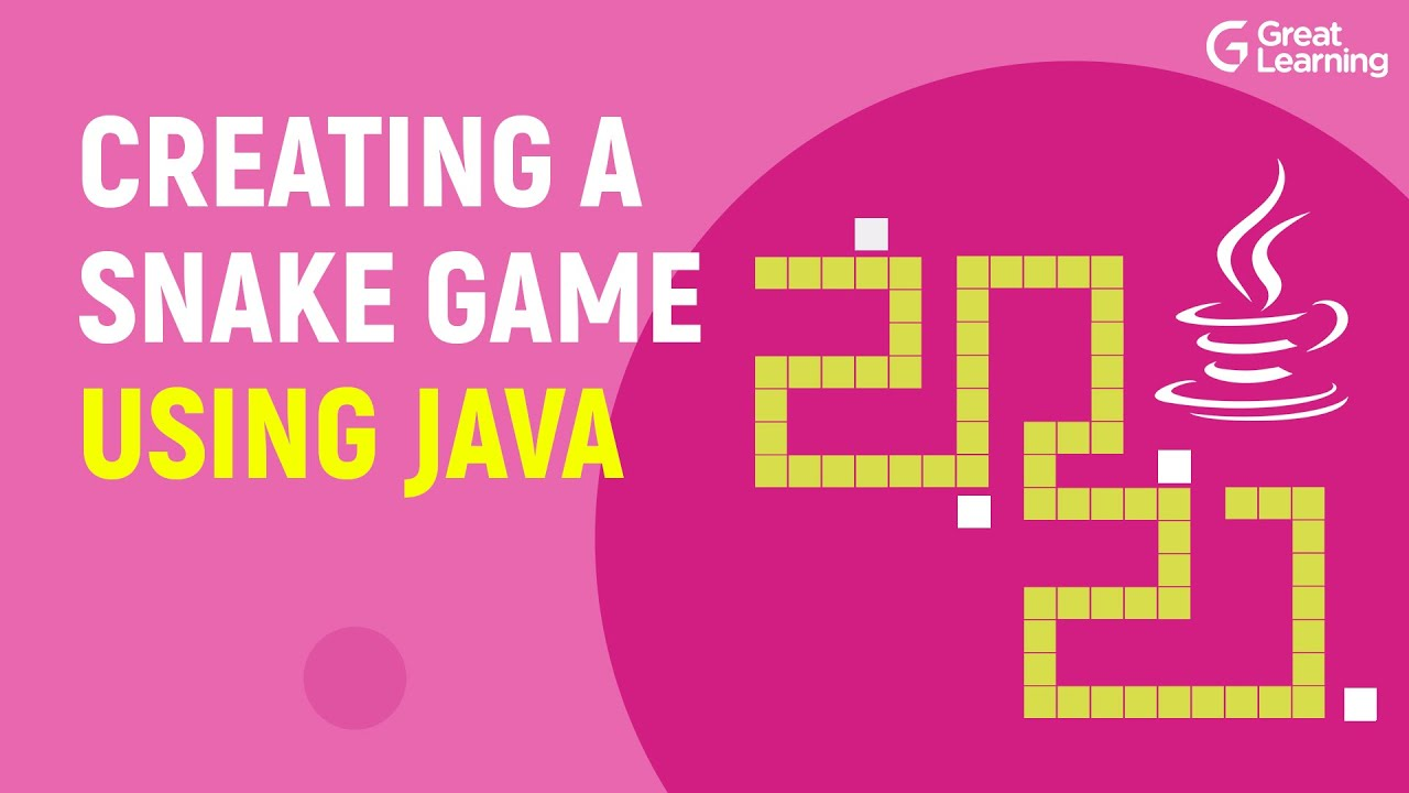 Creating a Snake Game using Java | How to code Games in Java? | Java Projects | Great Learning