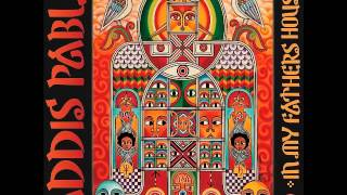 Addis Pablo - One Love,One Heart,One Family