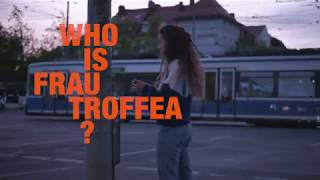 Who is Frau Troffea? (Episode 2)