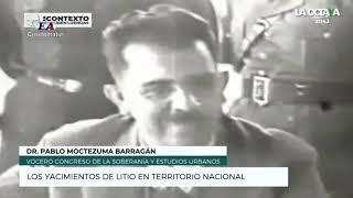 LOS YACIMIENTOS DE LITIO EN TERRITORIO NACIONAL. Dr. Pablo Moctezuma Barragán