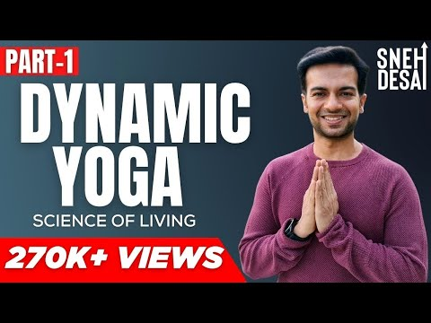 Free Yoga Videos Online | Beginners | Dynamic Yoga by Dr. Sneh Desai | Part 1