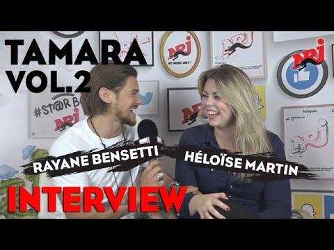 "Download Tamara Vol. 2 : Rayane Bensetti et Héloïse Martin ""On ne s'est jamais vraiment quitté"" #NRJ"