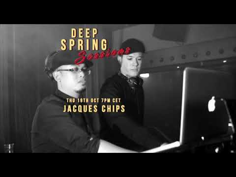 Deep Spring Sessions #13 - Jacques Chips