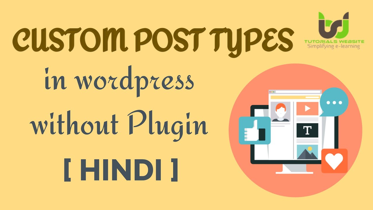 Complete Steps to Create Custom Post Types in WordPress without Plugin in Hindi