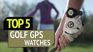 TOP 5: Golf GPS Watches