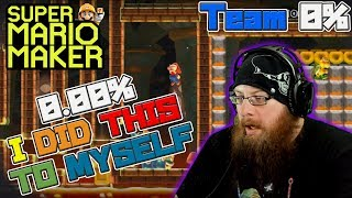 0.00% - I DID THIS TO MYSELF! - Super Mario Maker - OSHIKOROSU TAKES ON TEAM 0% LEVELS!