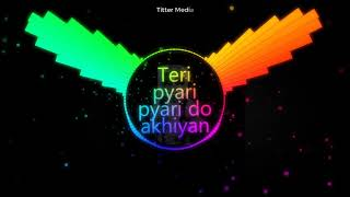 Teri pyari pyari do akhiyan Ringtone | Tik Tok Viral Music | Best song 2019