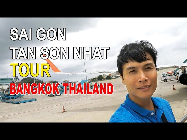 SAI GON TAN SON NHAT TOUR BANGKOK THAILAND