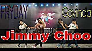 Jimmy Choo Song Dance | FRYDAY | Govinda | Lyrical Hip Hop | Choreography by | Amit kumar & Himani |