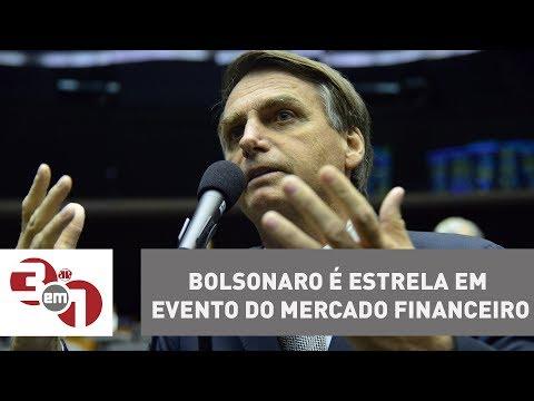 Bolsonaro é Estrela Em Evento Do Mercado Financeiro