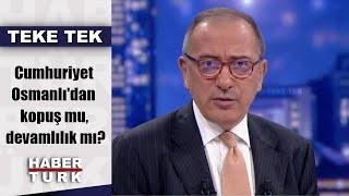 Teke Tek - 12 Kasım 2019 (Cumhuriyet Osmanlı'dan kopuş mu, devamlılık mı?)
