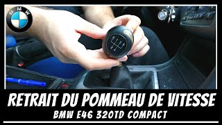 Comment enlever le pommeau de levier de vitesses sur BMW E46 ?