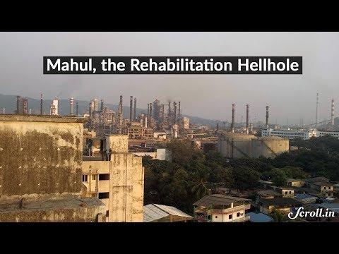 Mahul, Mumbai's Rehabilitation Hellhole