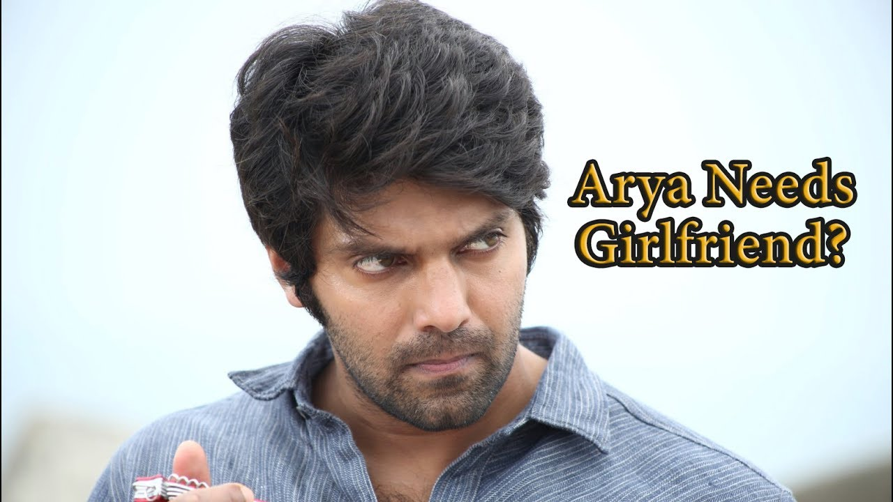 Actor Arya Urgently Needs A Girlfriend He Shared A Video On