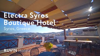 Electra Hotel Review | Syros | Greece (2019)