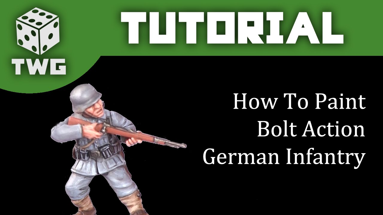 Bolt Action Tutorial: How To Paint German Infantry - YouTube