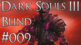 Vordt vom Nordwindtal - Dark Souls 3 #009 - Blind Challenge - Deutsch/German Let