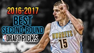 Top 10 BEST NBA Second-Round Draft Picks Among Current Active Players   2016-2017