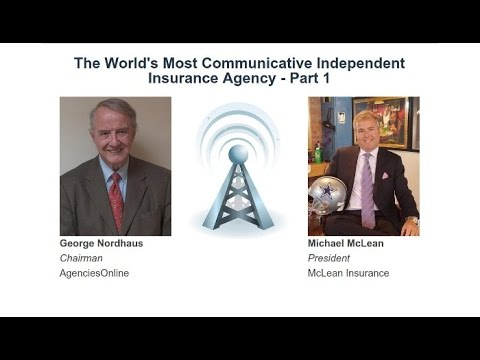 Monday Morning: The World's Most Communicative Independent Insurance Agency - Part 1