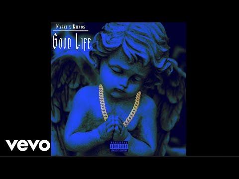 Narki - Good Life (feat. Khxos) (Official Audio)