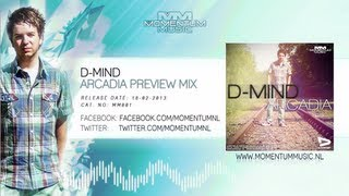 D-Mind - Arcadia (Album Preview) #MM001