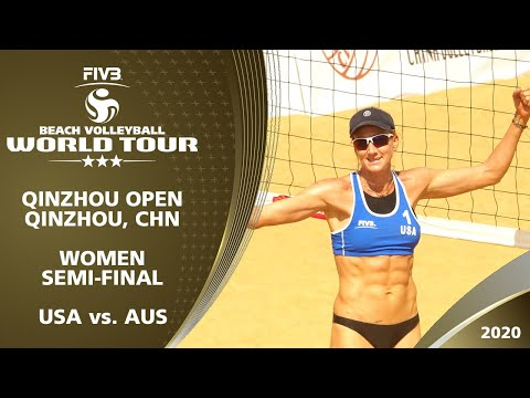 Women's Semi-Final: USA Vs. AUS   3* Qinzhou (CHN) - 2020 FIVB Beach Volleyball World Tour