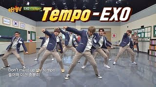 Video (멋짐 뿜뿜↗) 어디에도 없을 'EXO'의 'Tempo'♪ 무대 아는 형님(Knowing bros) 159회 download MP3, 3GP, MP4, WEBM, AVI, FLV Oktober 2019