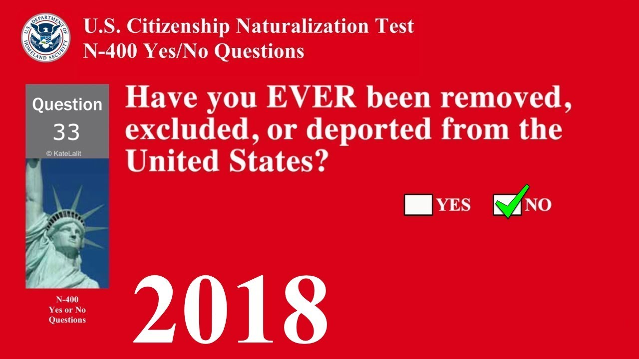 N 400 All Yes And No Questions Us Citizenship Naturalization Test