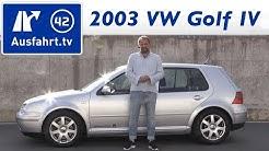 2003 Volkswagen VW Golf IV 2,8 Liter V6 - Kaufberatung, Test, Review, Historie