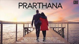 PRARTHANA (Official Video) : Noor Bakhash || Feat. Jessica David || NB Productions