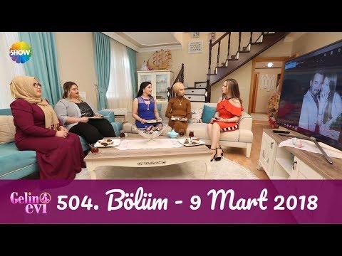 Gelin Evi 504. Bölüm | 9 Mart 2018