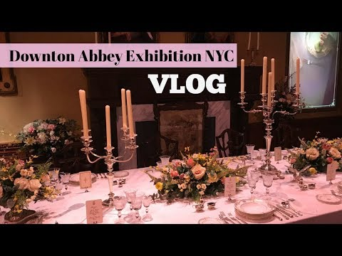 Downton Abbey Exhibition New York City Vlog