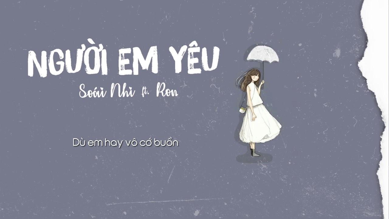 Người Em Yêu - Soái Nhi ft Ron