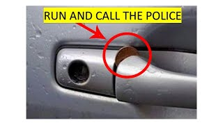 Run and Call the Police, If you see a Coin in your Door Handle