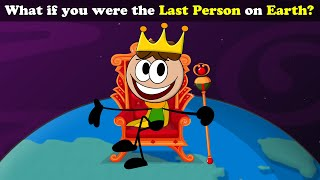 What if you were the Last Person on Earth? | #aumsum #kids #science #education #children
