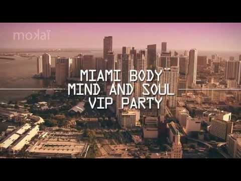Mokai SJC @ Miami Body Mind and Soul VIP PARTY (Video Flyer)